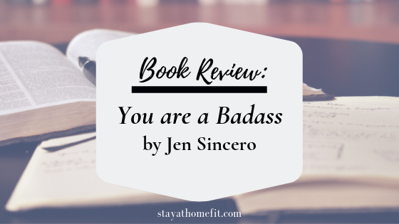 Book Review: You Are a Badass - Stay at Home Fit